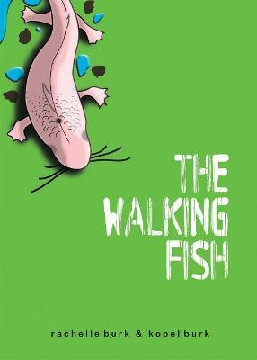 The Walking Fish by Kopel Burk, Rachelle Burk