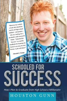 Schooled for Success by Houston Gunn