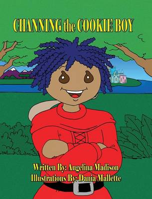 Channing the Cookie Boy by Angelina Madison