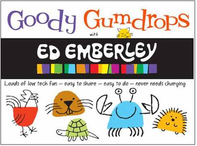 Goody Gumdrops with Ed Emberley by Ed Emberley