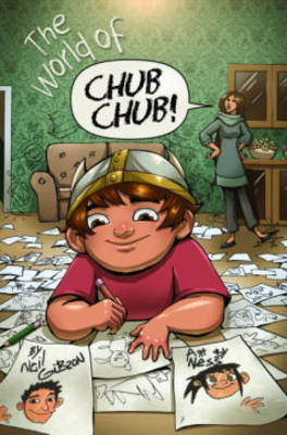 The World of Chub Chub by Neil Gibson, Neil Gibson