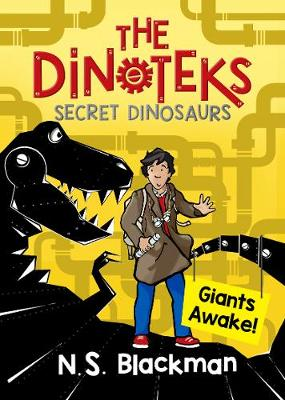 The Secret Dinosaur Dinotek Adventures by N. S. Blackman
