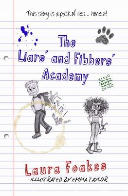 The Liars' and Fibbers' Academy by Laura Foakes