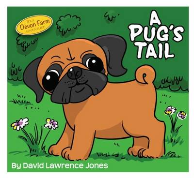 A Pug's Tail by David Lawrence Jones