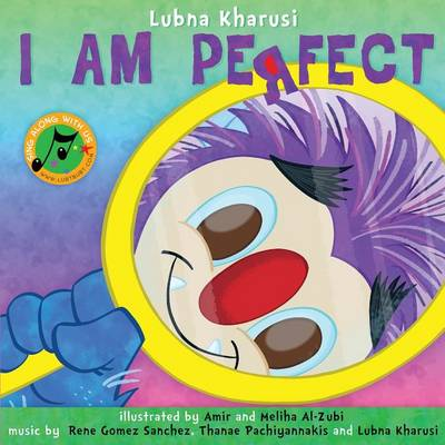 I Am Perfect- A Song Book by Lubna Kharusi