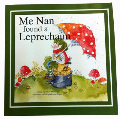 Me Nan Found a Leprechaun by David McNiven