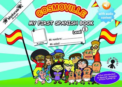 My First Spanish Book: Level 1 by Emmanuelle Fournier-Kelly