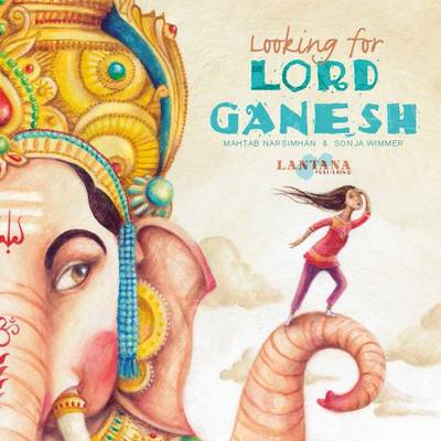 Looking for Lord Ganesh by Mahtab Narsimhan