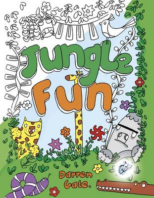 Jugle Fun by Darren Gate