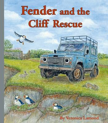 Fender and the Cliff Rescue by Veronica Lamond