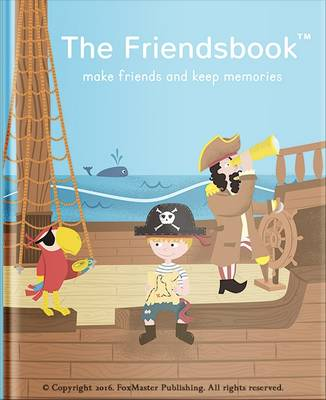 The Friendsbook Pirates by FoxMaster Publishing
