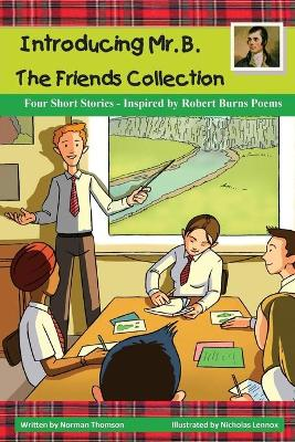 Introducing Mr. B. The Friends Collection by Norman Thomson
