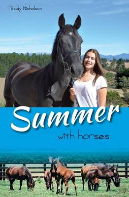 Summer with Horses by Trudy Nicholson