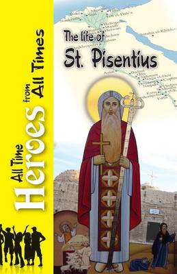 The Life of St Pisentius by John The Elder