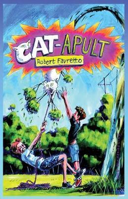 CAT-APULT by Robert Favretto