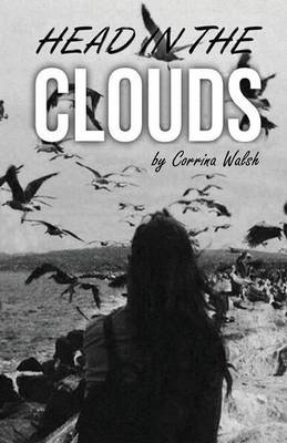 Head in the Clouds by Corrina Walsh