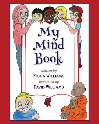 My Mind Book by Fiona Maria Williams