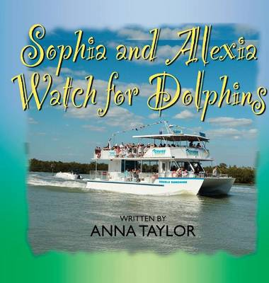Sophia and Alexis Watch for Dolphins by Anna (University of Massachusetts, Amherst) Taylor