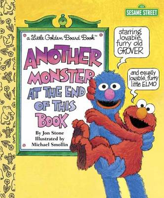 Another Monster at the End of This Book Sesame Street by Jon Stone, Michael J. Smollin