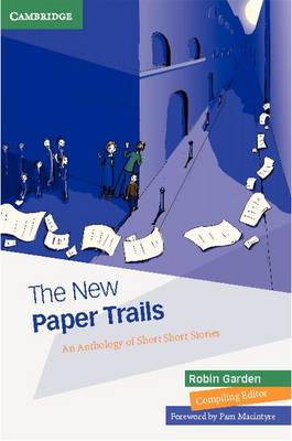 The New Paper Trails by Robin Garden