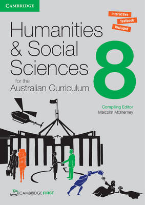 Humanities and Social Sciences for the Australian Curriculum Year 8 Pack by Malcolm McInerney, Angela Woollacott, Megan Jeffery, Gillian Somers