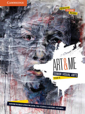 Art and Me: Cambridge Senior Visual Arts (Stage 6) Pack by Marianne Hulsbosch, Alan Guihot, Paul Fitzgerald, Ian Randall