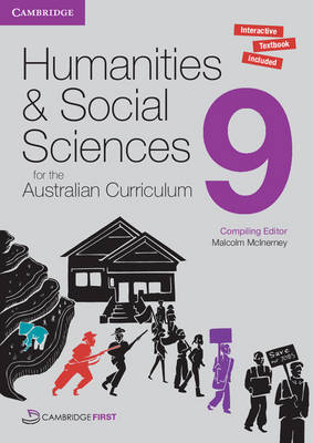 Humanities and Social Sciences for the Australian Curriculum Year 9 Pack by Malcolm McInerney, Angela Woollacott, Megan Jeffery, Gillian Somers