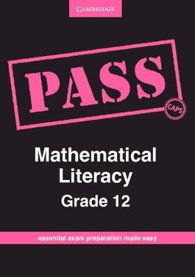 PASS Mathematical Literacy Mathematical Literacy by Cornelia G. Turner, Claudia Bischofberger