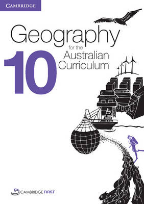 Geography for the Australian Curriculum Year 10 Bundle 3 Textbook and Electronic Workbook by David Butler, Rex Cooke, Tony Eggleton, Xiumei Guo