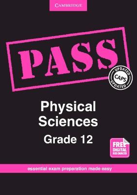 PASS Physical Sciences CAPS by Jagathesan Govender, Karin H. Kelder, Derick Govender