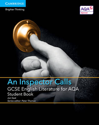 GCSE English Literature for AQA An Inspector Calls Student Book by Jon Seal