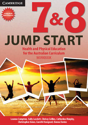 Jump Start 7&8 for the Australian Curriculum Option 1 by Leanne Compton, Sally Lasslett, Chrissy Collins, Catherine Murphy