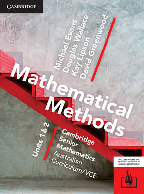 CSM VCE Mathematical Methods Units 1 and 2 Print Bundle (Textbook and Hotmaths) by Michael Evans, Douglas Wallace, David Greenwood, Kay Lipson