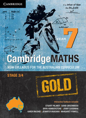 Cambridge Mathematics Gold NSW Syllabus for the Australian Curriculum Year 7 Pack and Hotmaths Bundle by Stuart Palmer, David Greenwood, Bryn Humberstone, Justin Robinson