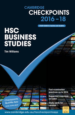 Cambridge Checkpoints HSC Business Studies 2016-18 by Tim Williams