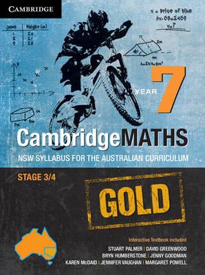 Cambridge Mathematics GOLD NSW Syllabus for the Australian Curriculum Year 7 Pack by Stuart Palmer, David Greenwood, Bryn Humberstone, Justin Robinson