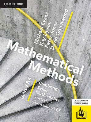 CSM VCE Mathematical Methods Units 3 and 4 Print Bundle (Textbook and Hotmaths) by Michael Evans, David Greenwood, Kay Lipson, Peter Jones