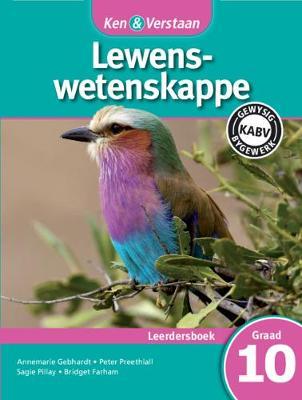 Ken & Verstaan Lewenswetenskappe Leerdersboek Leerdersboek by