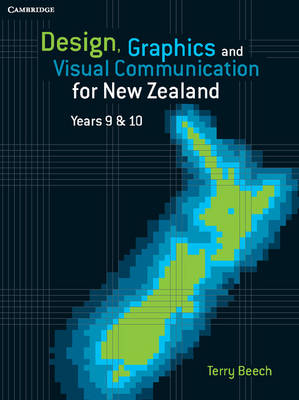 Design, Graphics and Visual Communication for New Zealand Years 9&10 by Terry Beech