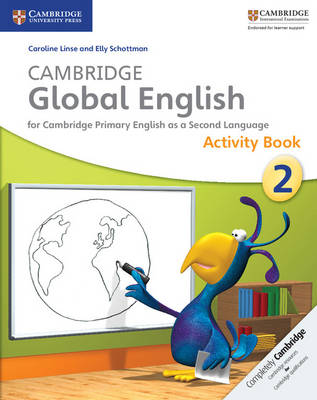 Cambridge Global English Stage 2 Activity Book by Caroline Linse, Elly Schottman