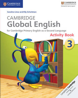 Cambridge Global English Stage 3 Activity Book by Caroline Linse, Elly Schottman