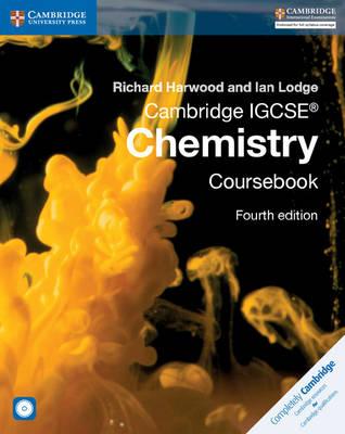Cambridge IGCSE (R) Chemistry Coursebook with CD-ROM by Richard Harwood, Ian Lodge