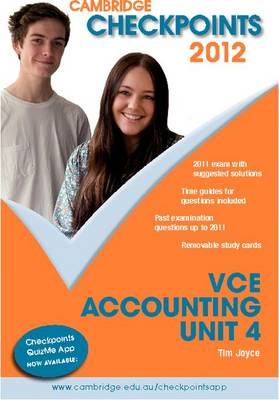 Cambridge Checkpoints VCE Accounting Unit 4 2012 by Tim Joyce