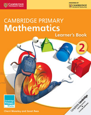Cambridge Primary Mathematics Stage 2 Learner's Book by Cherri Moseley, Janet Rees