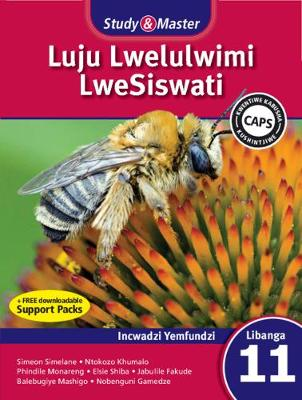 Study & Master Siswati Learner's Book Incwadzi Yemfundzi by Simeon Simelane, Elsie Msesi Shiba, Phindile Monareng, G.N. Khumalo