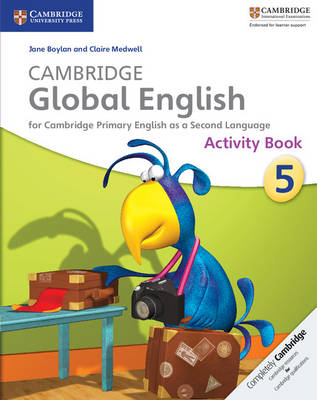 Cambridge Global English Stage 5 Activity Book by Jane Boylan, Claire Medwell