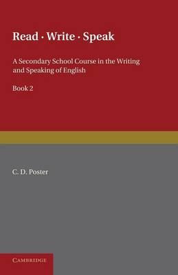 Read Write Speak: Volume 2 by C. D. Poster