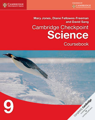 Cambridge Checkpoint Science Coursebook 9 by Mary Jones, Diane Fellowes-Freeman, David Sang