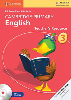 Cambridge Primary English Stage 3 Teacher's Resource Book with CD-ROM by Gill Budgell, Kate Ruttle