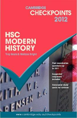 Cambridge Checkpoints HSC Modern History 2012 by Troy Neale, Melissa Bright